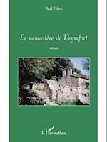 Le monastEre de peyrefort af Paul Fabre