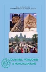 Tourismes, patrimoines et mondialisations