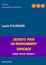 Secrets Pour Un Enseignement Efficace af Louis Fournier