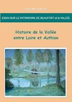 Essai Sur Le Patrimoine de Beaufort Et La Vallee