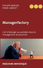 Managerfactory af Philippe Merlier