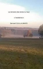 Le Domaine Des Terres Du Haut af Bernard Guillaumard