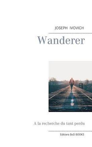 Bog, paperback Wanderer af Joseph Ivovich
