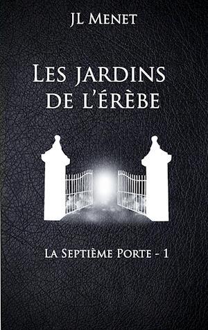 Bog, paperback Les Jardins de L'Erebe af Jl Menet