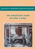 Essai Sur Le Patrimoine de Beaufort-En-Vallee