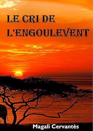 Bog, paperback Le Cri de L'Engoulevent af Magali Cervantes