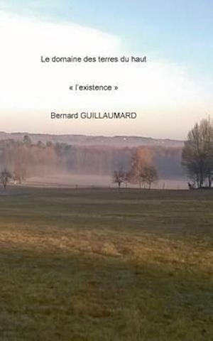 Bog, paperback Le Domaine Des Terres Du Haut af Bernard Guillaumard