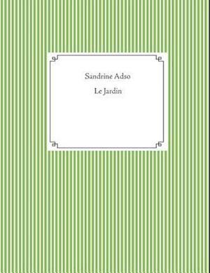 Bog, paperback Le Jardin af Sandrine Adso