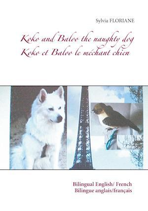 Koko and Baloo the naughty dog