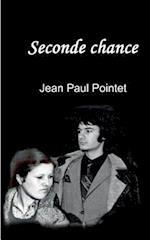 Seconde Chance af Jean Paul Pointet