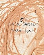 Tera Ignis af Miquel Barcelo