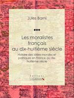 Les moralistes francais au dix-huitieme siecle af Jules Barni