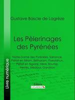Les Pelerinages des Pyrenees af Gustave Bascle De Lagreze