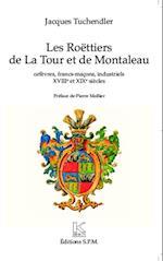 Les Roettiers de la Tour et de Montaleau (Hors collection)