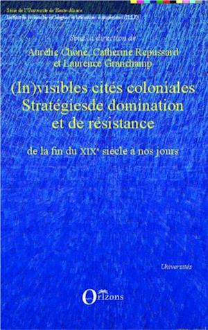 (In)visibles cites coloniales