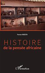 Histoire de la pensee africaine