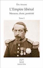 L'Empire liberal (2 vol) af Eric Anceau