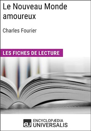 Le Nouveau Monde amoureux de Charles Fourier af Encyclopaedia Universalis