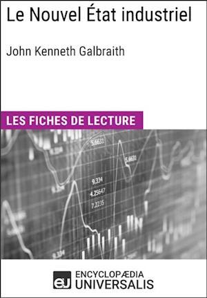 Le Nouvel Etat industriel de John Kenneth Galbraith af Encyclopaedia Universalis