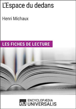 L'Espace du dedans d'Henri Michaux af Encyclopaedia Universalis