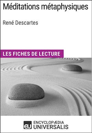 Meditations metaphysiques de Rene Descartes af Encyclopaedia Universalis