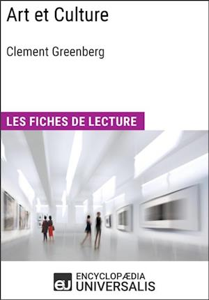 Art et Culture de Clement Greenberg af Encyclopaedia Universalis