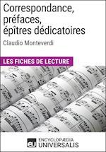 Correspondance, prefaces, epitres dedicatoires de Claudio Monteverdi