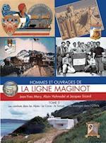 Ligne Maginot, Tome 5 (L'Encyclopedie De L'Armee Francaise, nr. 05)
