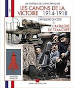 Canons De La Victoire (Les Materiels de LArmee Francaise)