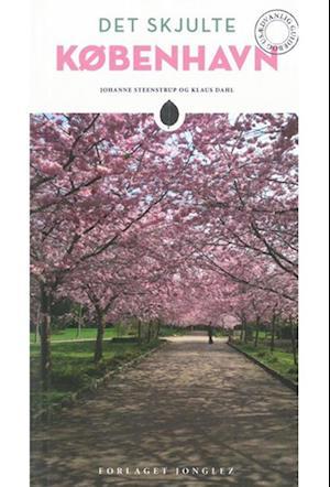 Bog hæftet Det Skjulte København (2. udgave 2017) af Johanne Steenstrup Klaus Dahl