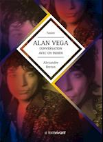 Alan Vega, conversation avec un indien