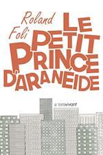 Le petit prince d'Araneide