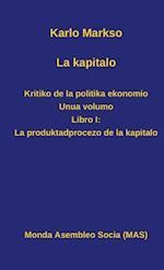 La Kapitalo. Kritiko de La Politika Ekonomio. Unua Volumo (Mas Libro, nr. 166)