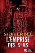 L'Emprise Des Sens af Sacha Erbel