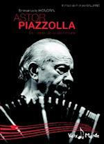 Astor Piazzola (Voix du monde)