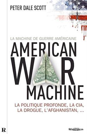 La machine de guerre americaine
