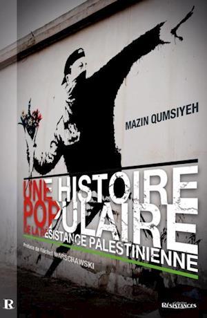Une histoire populaire de la resistance palestinienne af Mazin Qumsiyeh