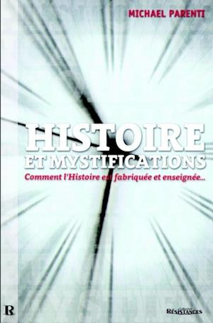 Histoire et mystifications
