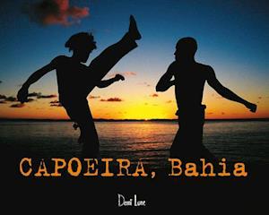 CAPOEIRA, BAHIA af Mansouri Arno