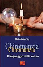 Chiromanzia - Il Linguaggio Della Mano