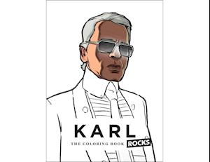 Karl Rocks: The Fashion Work In A Coloring Book