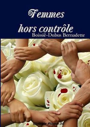 Bog, paperback Femmes Hors Controle af Boissi -Dubus Bernadette