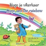 Hugo Ja Vikerkaar - Hugo and the Rainbow (Bilingual Book Estonian-English)