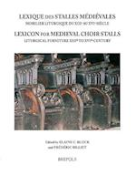 Lexique Des Stalles Medievales / Lexicon of Medieval Choir Stalls (Profane Arts of the Middle Ages, nr. 2)