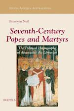 Seventh-century Popes and Martyrs (Studia Antiqua Australiensia)
