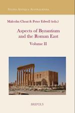 Aspects of the Roman East (Studia Antiqua Australiensia, nr. 4)