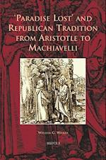 Paradise Lost and Republican Tradition from Aristotle to Machiavelli