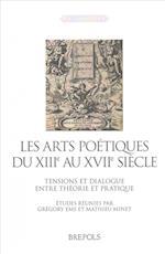 Les Arts Poetiques Du Xiiie Au Xviie Siecles (Latinitates, nr. 10)