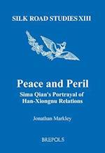 Peace and Peril (Silk Road Studies)