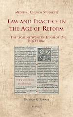 Law and Practice in the Age of Reform (Medieval Church Studies, nr. 17)